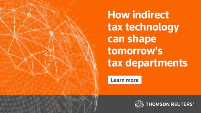 How indirect tax technology can shape tomorrow's tax departments