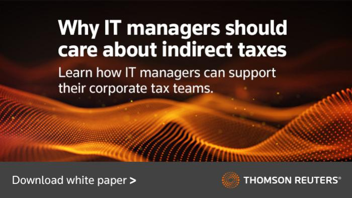 Why IT managers should care about indirect taxes